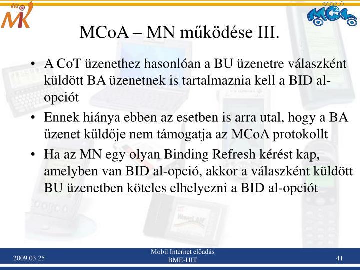 MCoA – MN működése III.