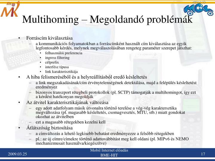 Multihoming – Megoldandó problémák