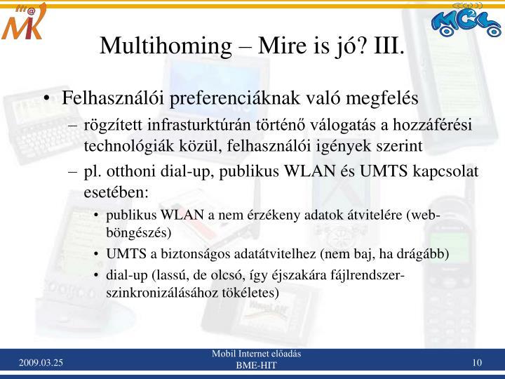 Multihoming – Mire is jó? III.