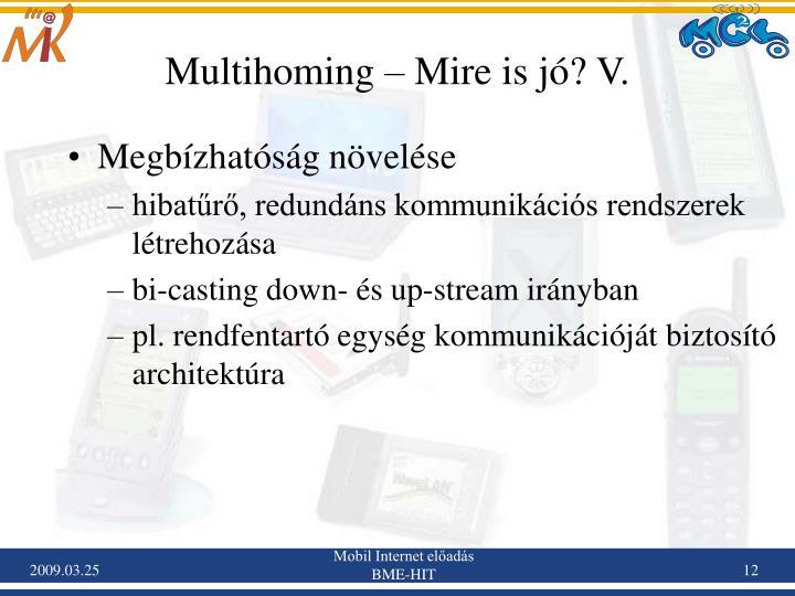 Multihoming – Mire is jó? V.