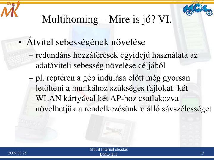 Multihoming – Mire is jó? VI.