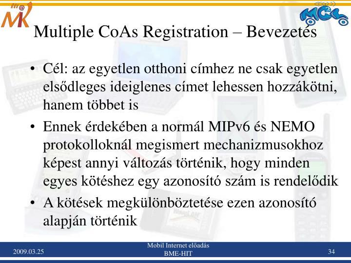 Multiple CoAs Registration – Bevezetés