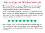 advent of ad hoc wireless networks