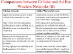 comparisons between cellular and ad hoc wireless networks ii