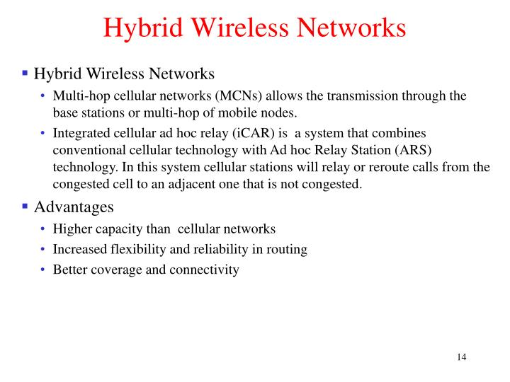 Hybrid Wireless Networks
