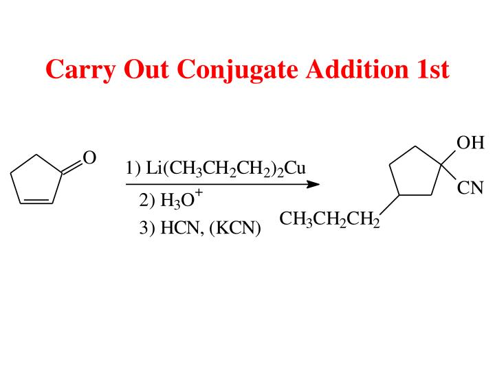 Carry Out Conjugate Addition 1st