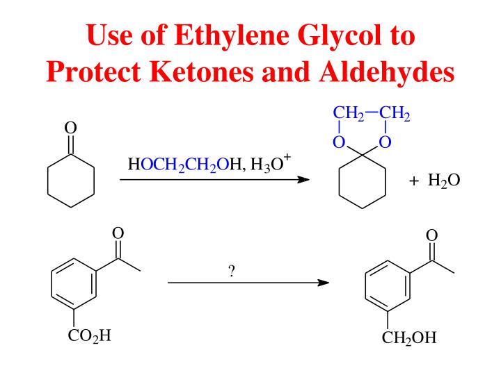Use of Ethylene Glycol to Protect Ketones and Aldehydes