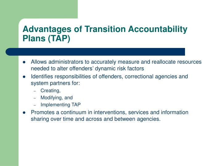 Advantages of Transition Accountability Plans (TAP)