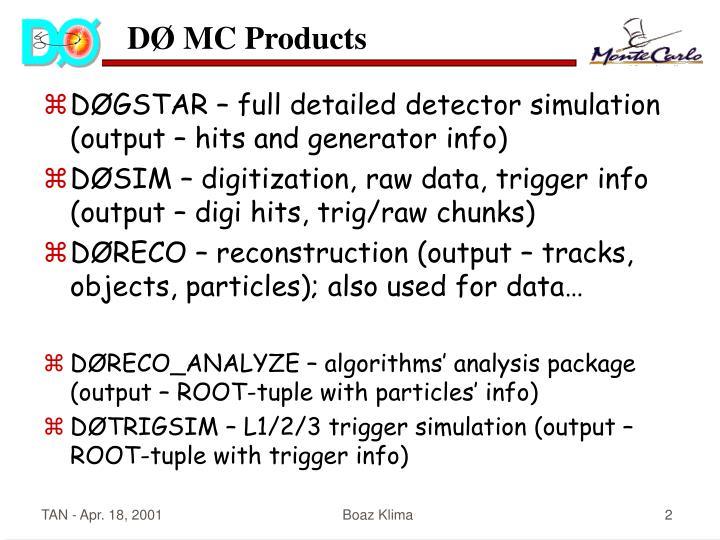 DØ MC Products