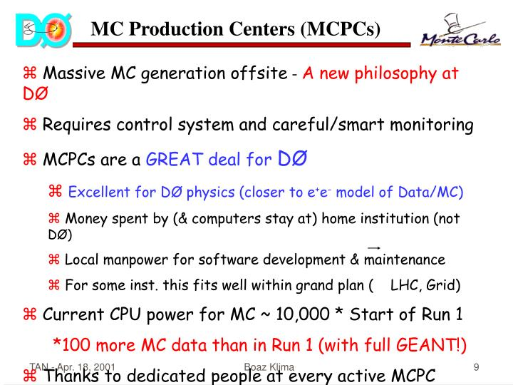 MC Production Centers (MCPCs)