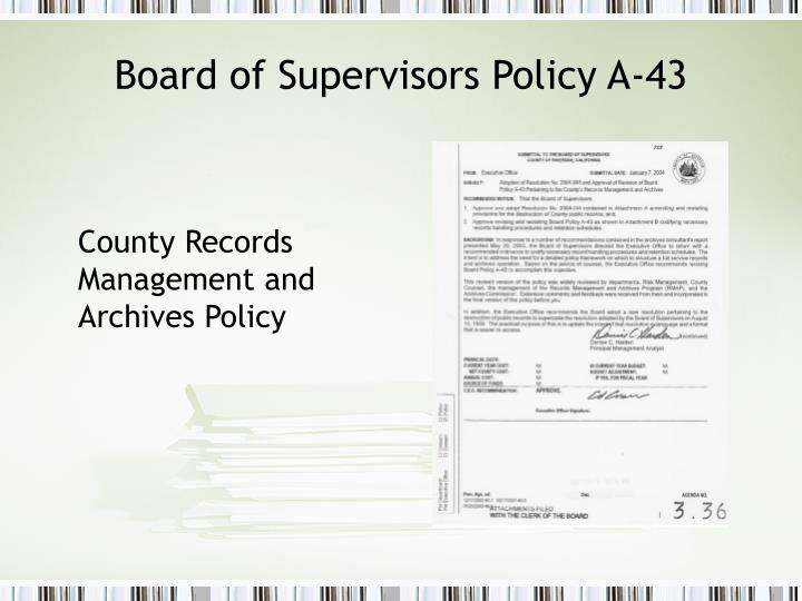 Board of Supervisors Policy A-43