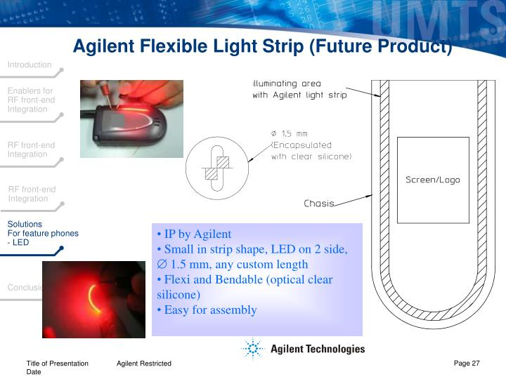 Agilent Flexible Light Strip (Future Product)