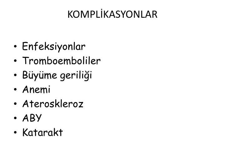 KOMPLKASYONLAR
