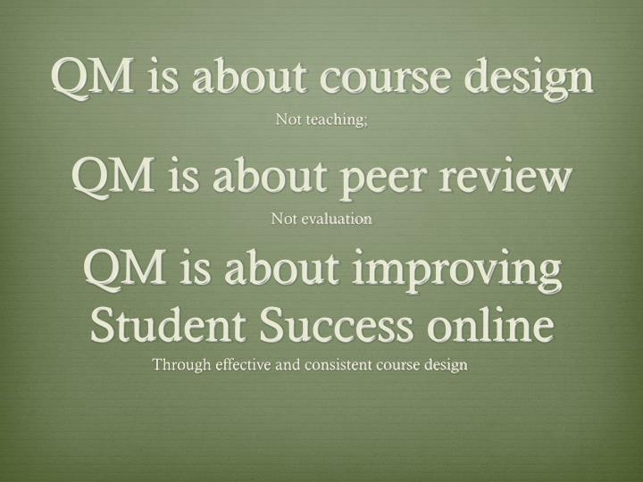 QM is about peer review