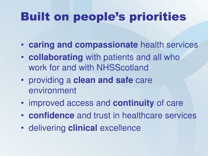Built on people's priorities