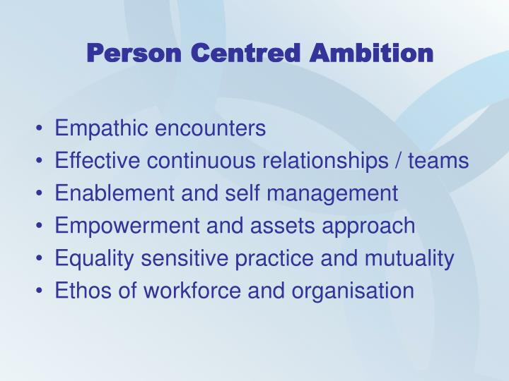 Person Centred Ambition