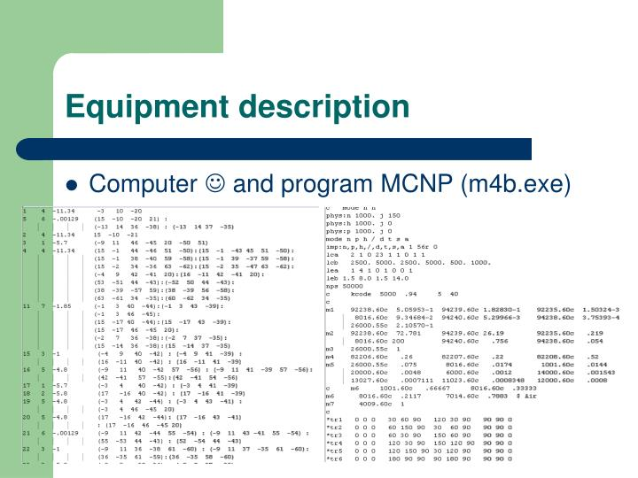 Equipment description