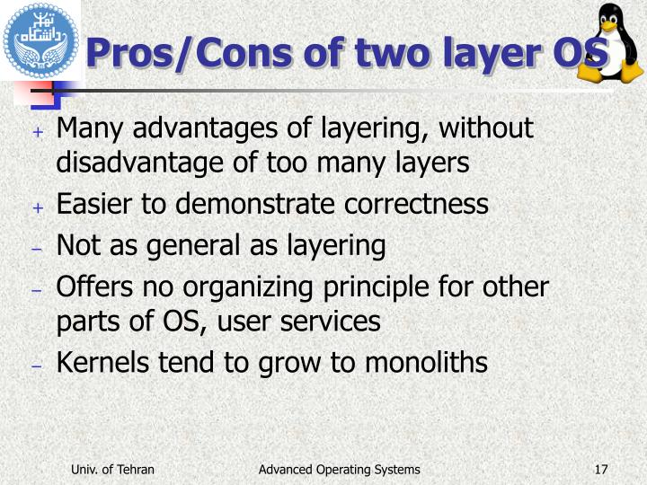 Pros/Cons of two layer OS
