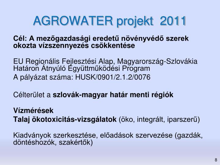 AGROWATER projekt  2011
