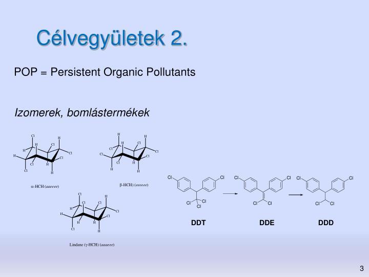 Célvegyületek 2.