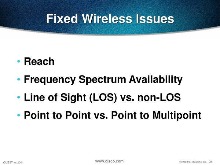 Fixed Wireless Issues