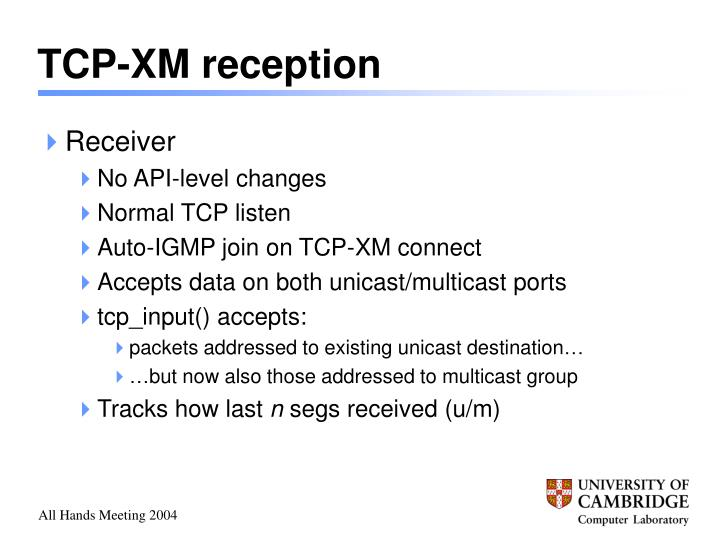 TCP-XM reception