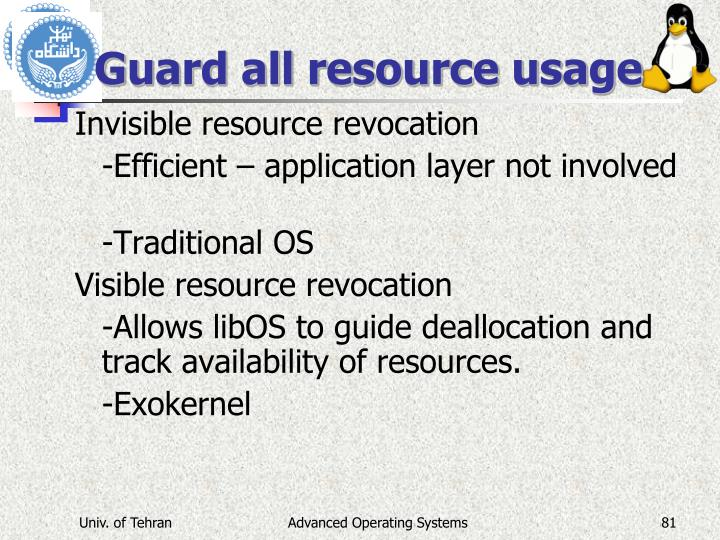 Guard all resource usage