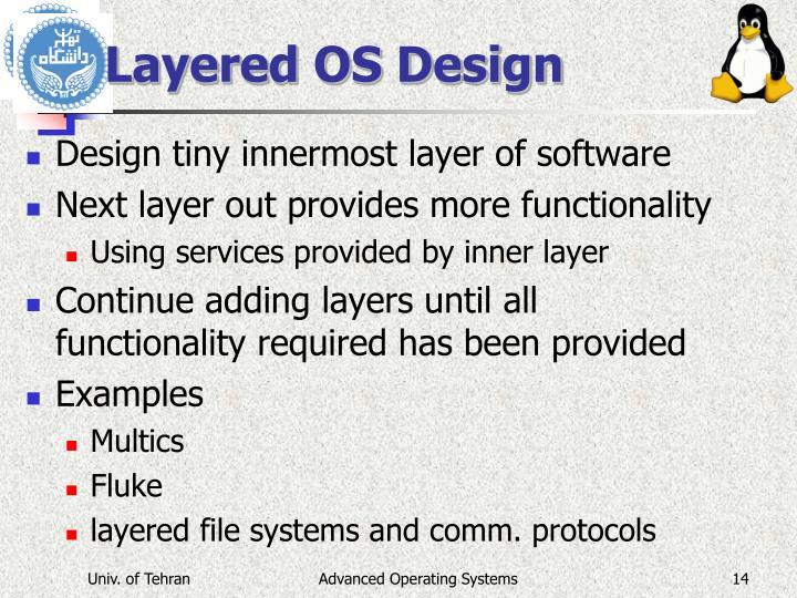 Layered OS Design