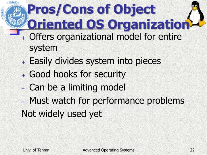 Pros/Cons of Object Oriented OS Organization