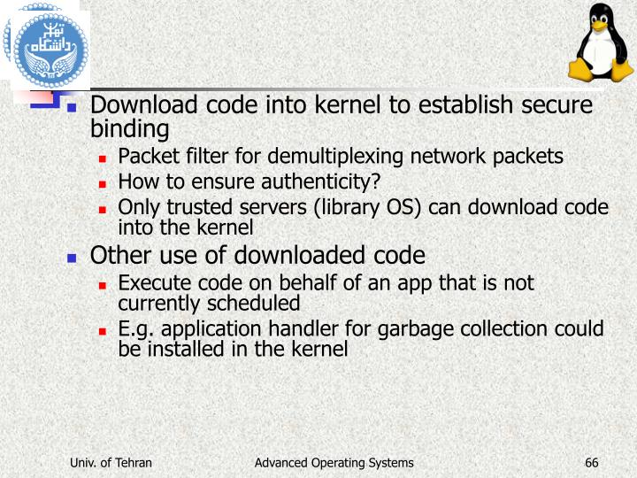 Download code into kernel to establish secure binding
