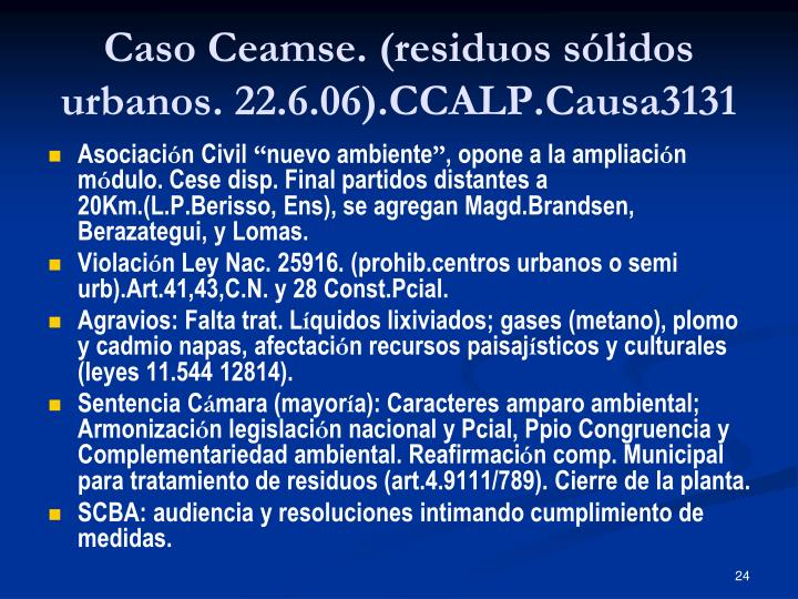 Caso Ceamse. (residuos sólidos urbanos. 22.6.06).CCALP.Causa3131