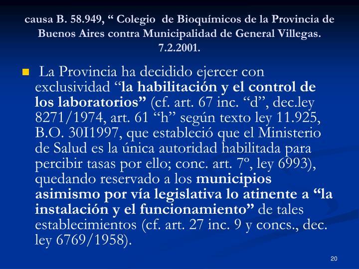 """causa B. 58.949, """" Colegio de Bioquímicos de la Provincia de Buenos Aires contra Municipalidad de General Villegas. 7.2.2001."""