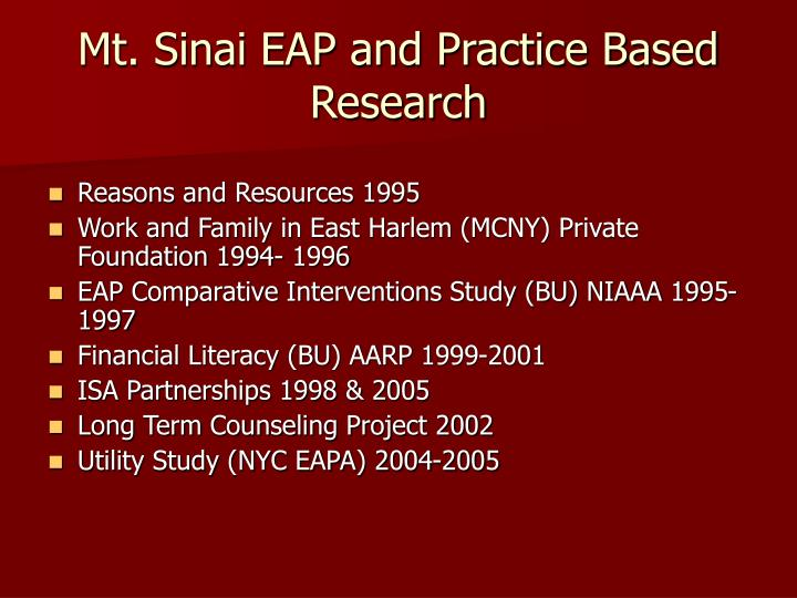 Mt. Sinai EAP and Practice Based Research