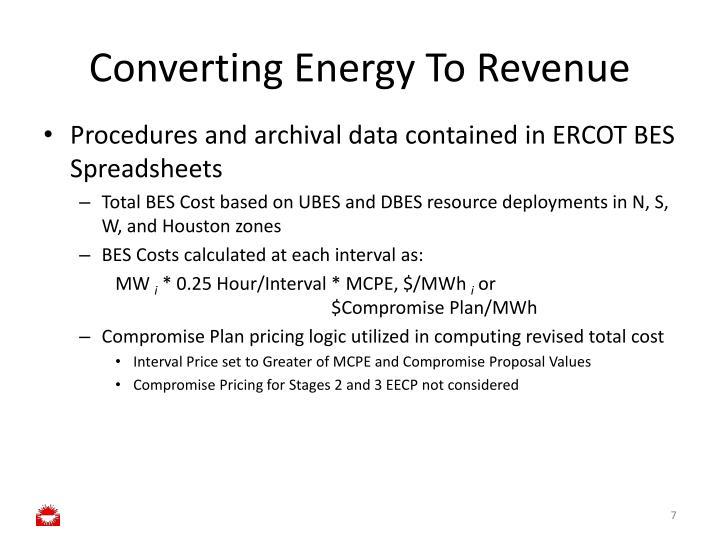 Converting Energy To Revenue
