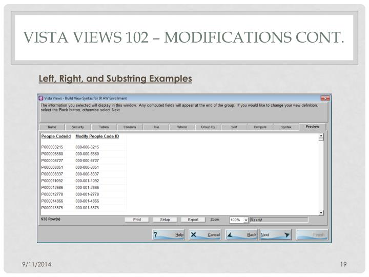 Vista Views 102 – Modifications Cont.