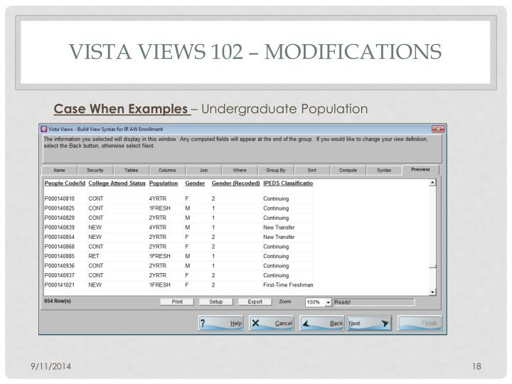 Vista Views 102 – Modifications