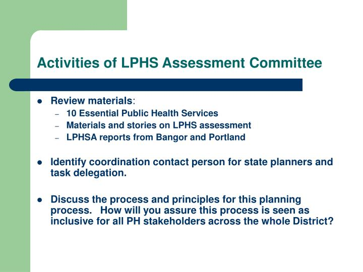 Activities of LPHS Assessment Committee