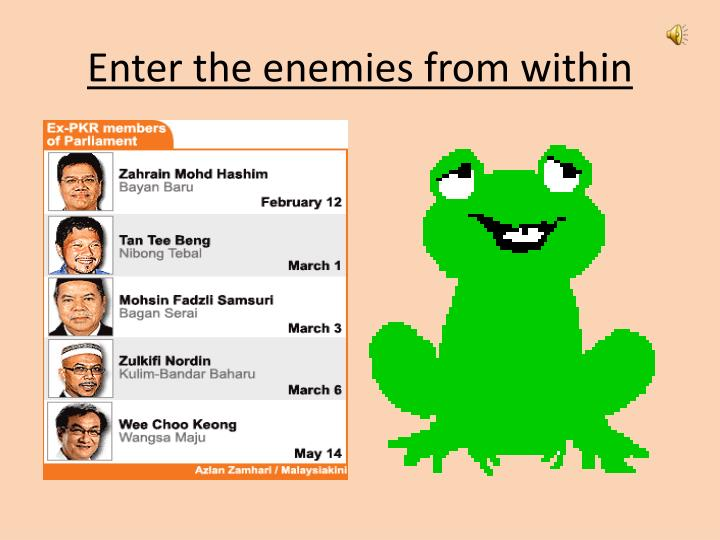 Enter the enemies from within