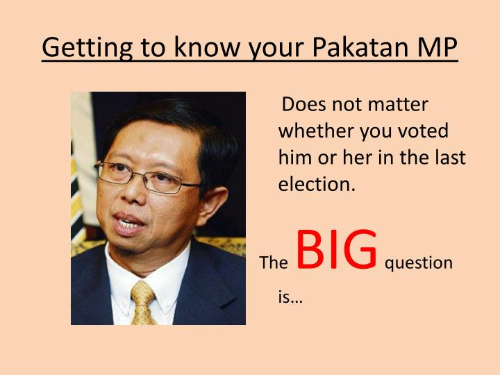 Getting to know your Pakatan MP