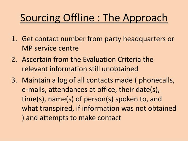 Sourcing Offline : The Approach