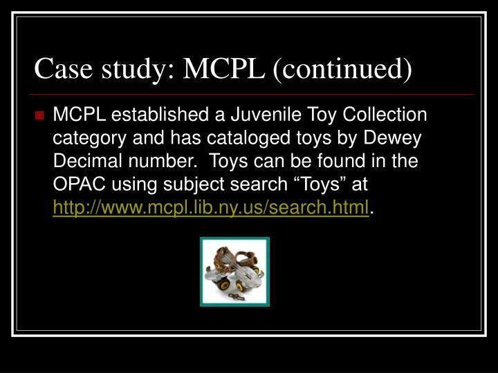 Case study: MCPL (continued)