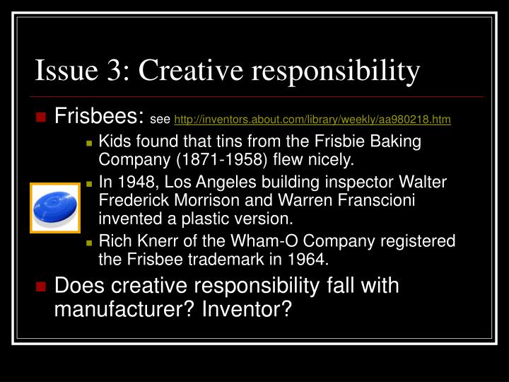 Issue 3: Creative responsibility