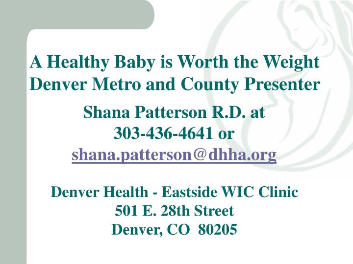 A Healthy Baby is Worth the Weight