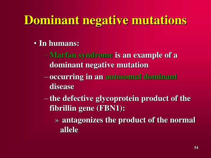 Dominant negative mutations