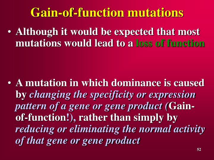 Gain-of-function mutations