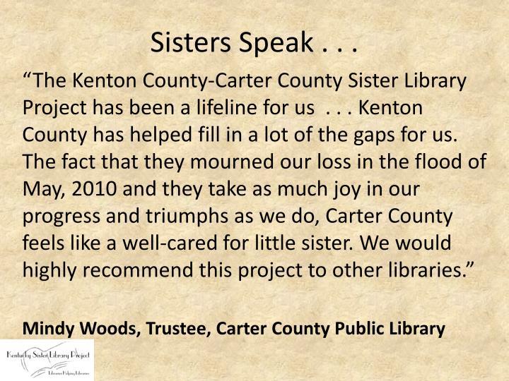Sisters Speak . . .