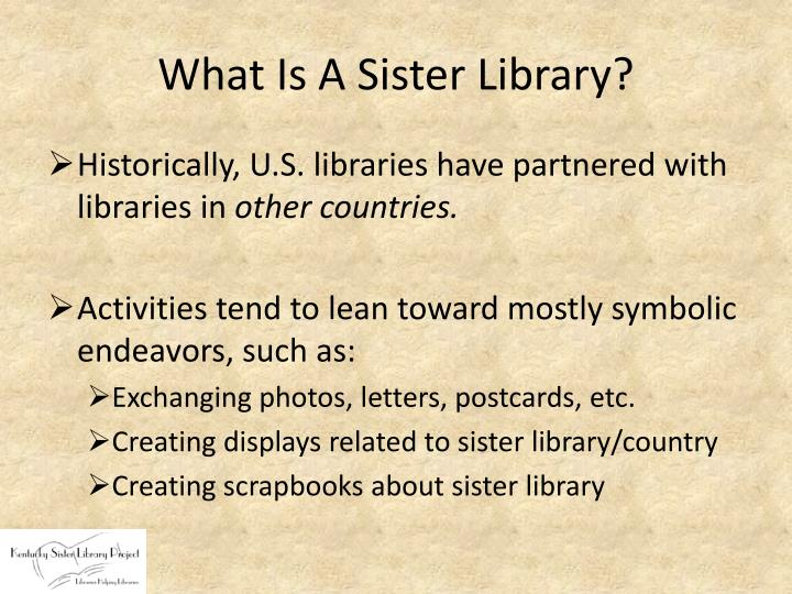 What Is A Sister Library?