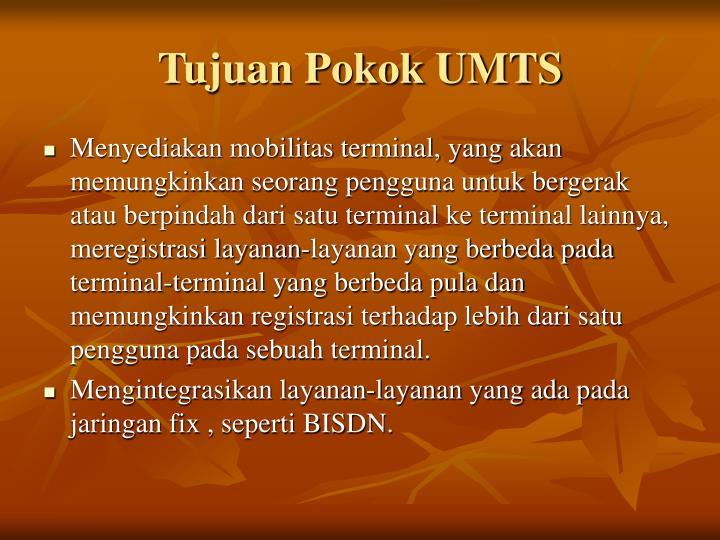 Tujuan Pokok UMTS
