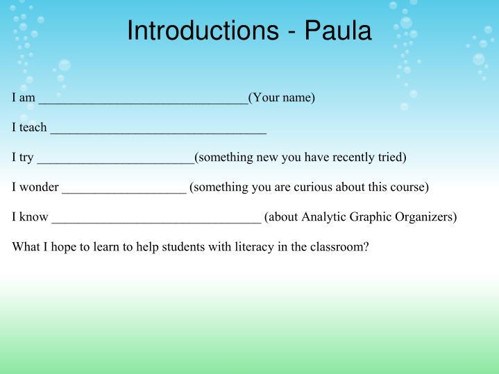 Introductions - Paula