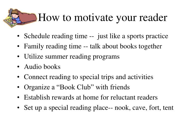 How to motivate your reader